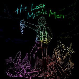 theLastMissileMan.png
