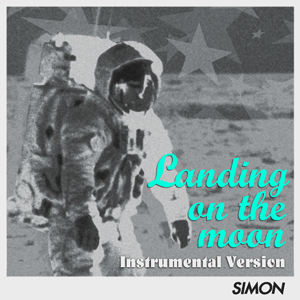 Landing on the moon (Instrumental Version)