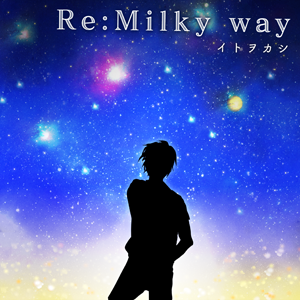 Re:Milky way