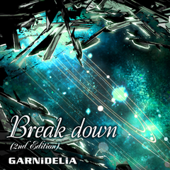 Break down (2nd Edition)