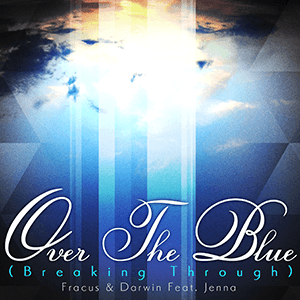 Over The Blue (Breaking Through)