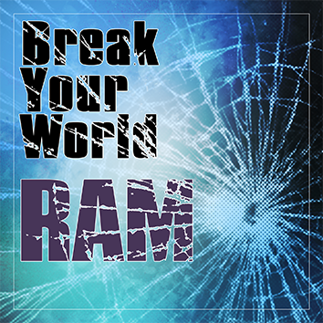 Break Your World