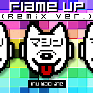 Flame Up (Remix Ver.)