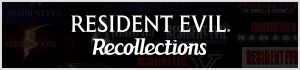 Resident Evil Recollections